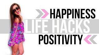 LIFE HACKS ♡ Being a Happy and Positive Person || Sarah Belle