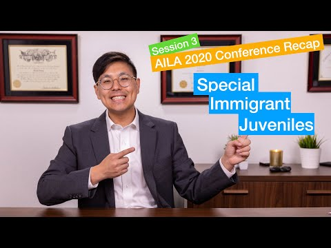 AILA Conference 2020 Day 1: Special Immigrant Juveniles