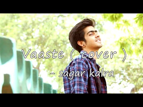 vaaste-(cover)-|-new-version-|-dhvani-bhanushali-|-t-series-|-sagar-kalra-|-male-version
