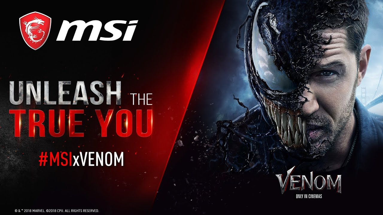 MSI x Venom | Unleash the True You