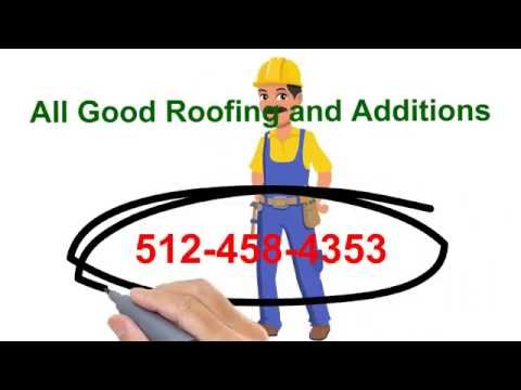 Austin Roofing Company | Best Roofing Company in Austin TX - All Good Roofing and Additions