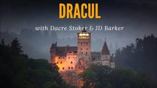 109. Dacre Stoker & JD Barker // Bram Stoker, Vampires & the Dracula Legacy