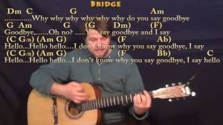Hello Goodbye (The Beatles) Strum Guitar Cover Lesson with Chords/Lyrics