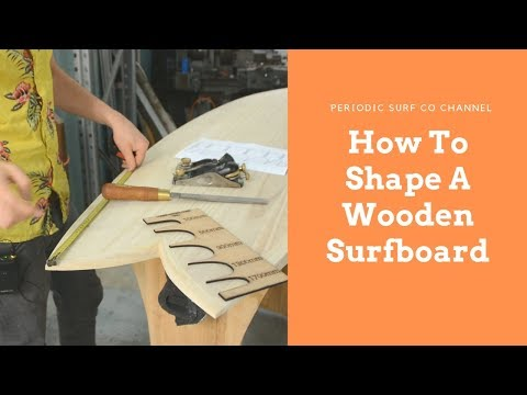 How to shape a wooden surfboard - DIY Surfboard Kits
