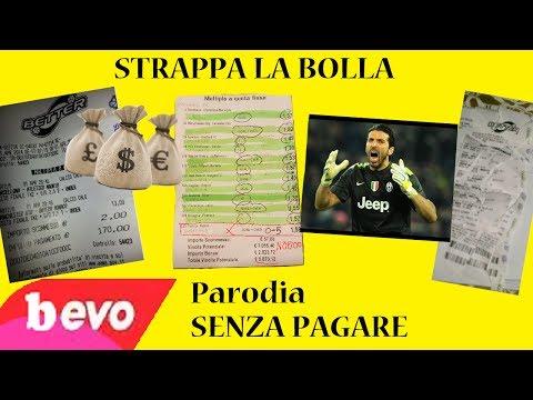 STRAPPA LA BOLLA - PARODIA SENZA PAGARE (Fedez & J-ax)