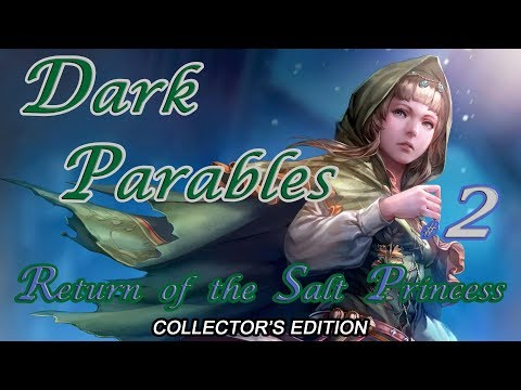 Let's Play ~ Dark Parables: Return Of The Salt Princess Collector's Edition {Part 2}
