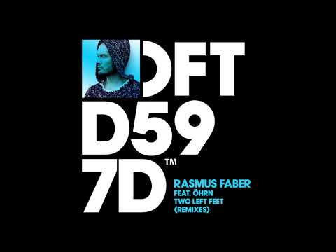 Rasmus Faber featuring Öhrn - Two Left Feet (Moon Rocket Remix)