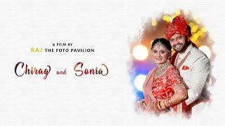 CHIRAG & SONIA WEDDING HIGHLIGHT | RAJ the foto pavilion - Parvat Patiya, Surat