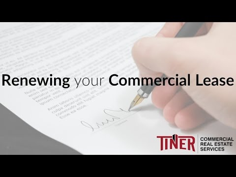 Renewing your Commercial Lease   Commercial Real Estate Advice – Tiner