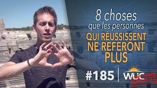 8 choses que les personnes qui RÉUSSISSENT ne feront PLUS JAMAIS - WUC #185 thumbnail