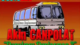 Akın Canpolat - Dönülmez Deplasman 2