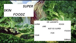 Dr. Harold Lancer: Superfoods for your skin with Sally Lyndley