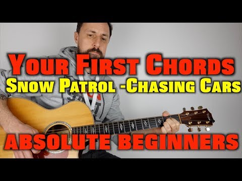 Your First Chords Learn Snow Patrol -Chasing Cars