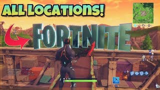 Search F-O-R-T-N-I-T-E Letters ALL LOCATIONS! - Fortnite Battle Royale WEEK 1 CHALLENGE EASY!