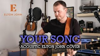 Your Song (Acoustic Elton John Cover)