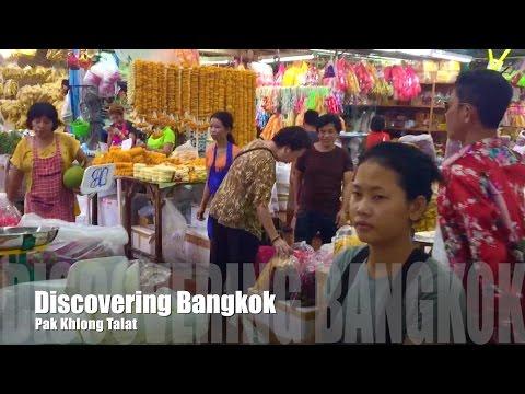 Discovering Bangkok – Pak Khlong Talat
