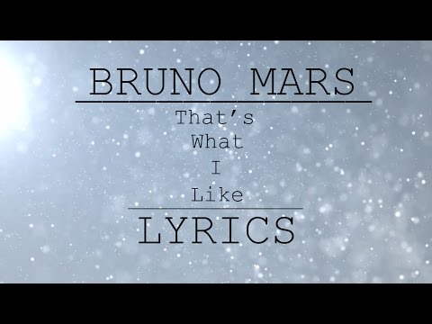 Bruno Mars  Thats what I like  Lyrics On Screen