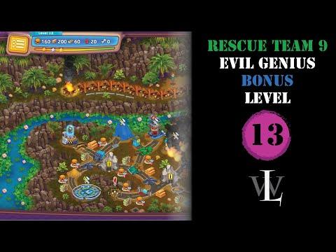 Rescue Team 9 - Evil Genius - Bonus Level 13 walkthrough |