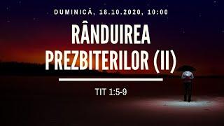 Sfanta Treime Braila - 18 Octombrie 2020 - pastor Iosua Faur - Tit 1:5-9 (II)