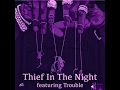 Download Young Thug - Thief in the Night feat Trouble (Chopped And Screwed By KlipSlip) MP3 song and Music Video