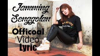 Download Nonna 3in1 - Jamming senggolan (Official video lyric)