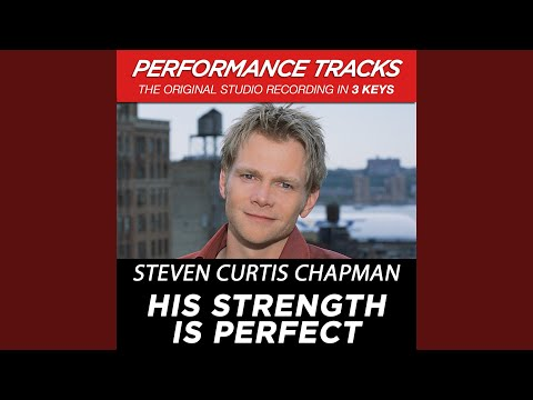 His Strength Is Perfect (Performance Track In Key Of E-G)