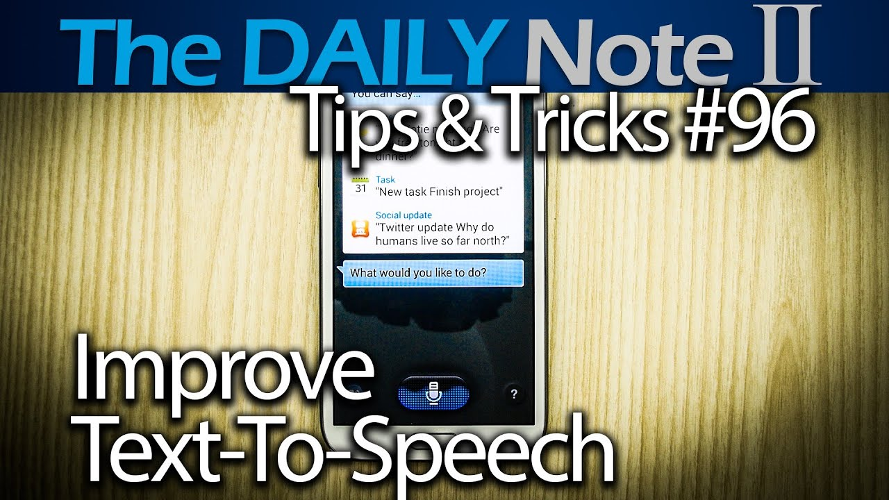 Samsung Galaxy Note 2 Tips Tricks Episode 96 Improve Text To