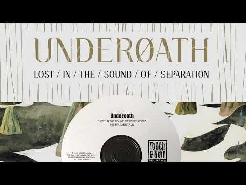 Underoath - Too Bright To See, Too Loud To Hear (Official Instrumental)