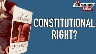 Wrecking The Constitutional Argument For Abortion