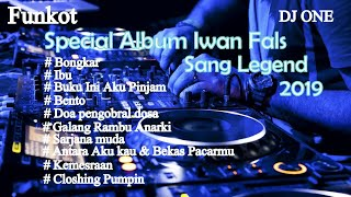 Download Lagu DJ SPECIAL ALBUM IWAN FALS SANG LEGEND 2019 FULL HD FULL BASS MANTAB ASYIK mp3