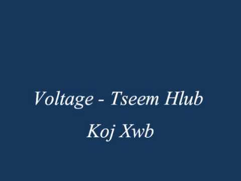 Hmong Song -Voltage - Tseem Hlub Koj Xwb