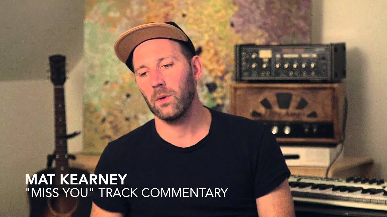 mat-kearney-miss-you-track-commentary-mat-kearney