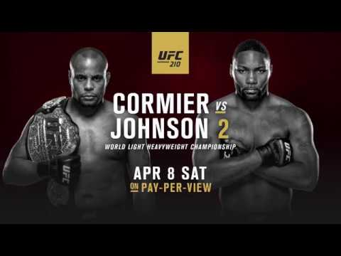 UFC 210: Cormier vs Johnson 2 - Extended Preview