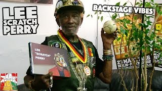 Backstage Vibes: Lee Scratch Perry in Berlin @ Reggaeville Easter Special 2016