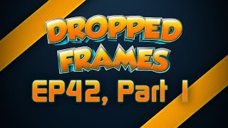 Dropped Frames - Week 42 w/ Ellohime - Fallout 4 Talk (Part 1)