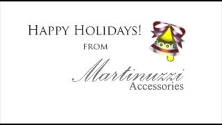 Martinuzzi Accessories' Holiday Greetings Thumbnail