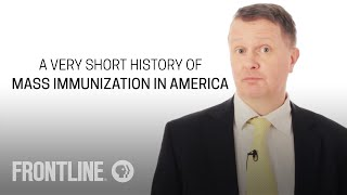 A Very Short History of Vaccines in America | FRONTLINE
