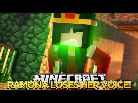 Minecraft Royal Family-RAMONA LOSES HER VOICE!!