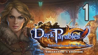 Dark Parables 10: Goldilocks and the Fallen Star CE [01] w/YourGibs - OPENING - MECHANICAL BEASTS