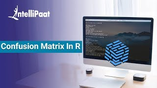 Confusion Matrix | How to Implement Confusion Matrix In R | Intellipaat