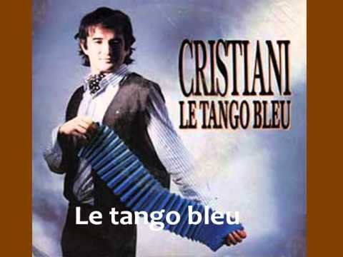 Hervé CRISTIANI  Le tango bleu
