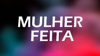 Mulher Feita - Projota (Letra)