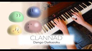 Clannad - Dango Daikazoku ~ Piano Solo