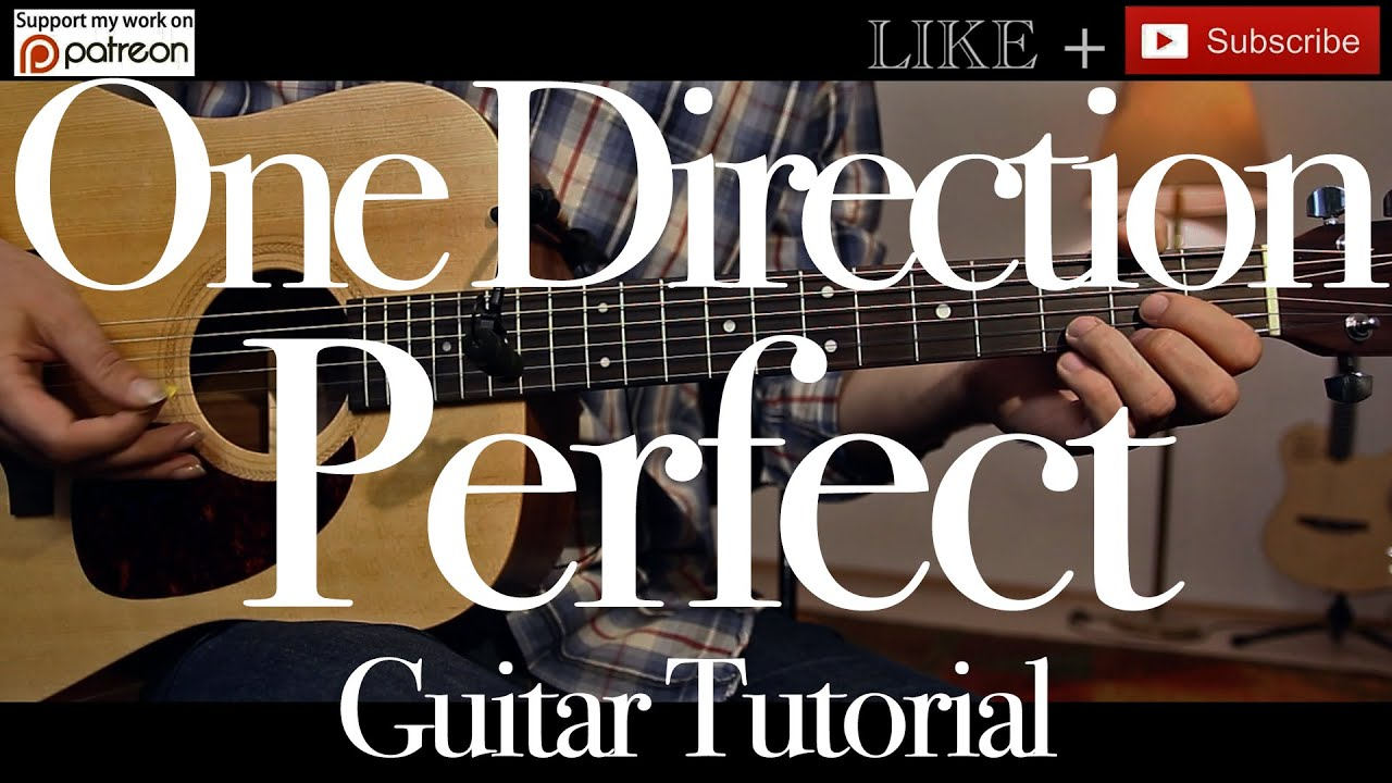 One Direction Perfect Guitar Tutorial Guitar Lessonhow To Play