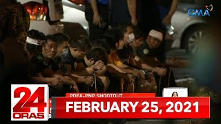24 Oras Express: February 25, 2021 [HD]