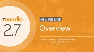Moodle 2.7 Overview