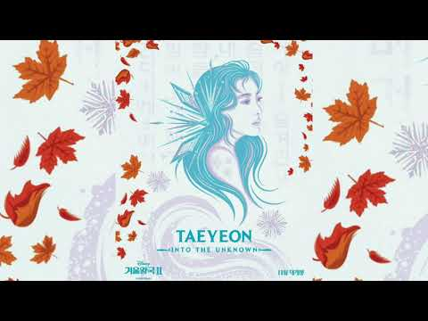 Download Taeyeon Into The Unknown Ost.Frozen 2 Mp4 baru