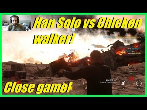 Star Wars Battlefront - Han Solo vs Chicken walker! | Really close game! (A280C)