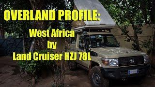 Overland Profile: West Africa by Land Cruiser HZJ 78L