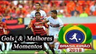 Sport x São Paulo - Gols & Melhores Momentos Brasileirão Serie A 2018 18ª Rodada